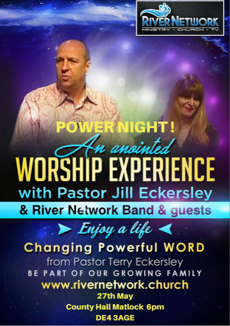 Power Night!  An Anointed Worship Experience @ Country Hall Matlock DE4 3AGE