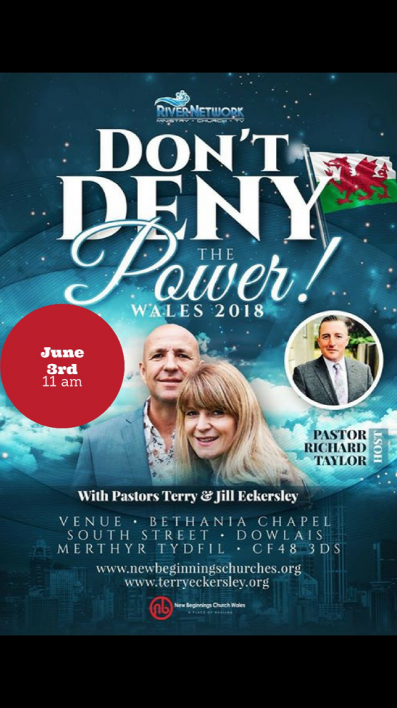 Don't Deny The Power ! Wales 2018 @ Bethania Chapel South Street Dowlais Merthyr Tydfil CF48 3DS