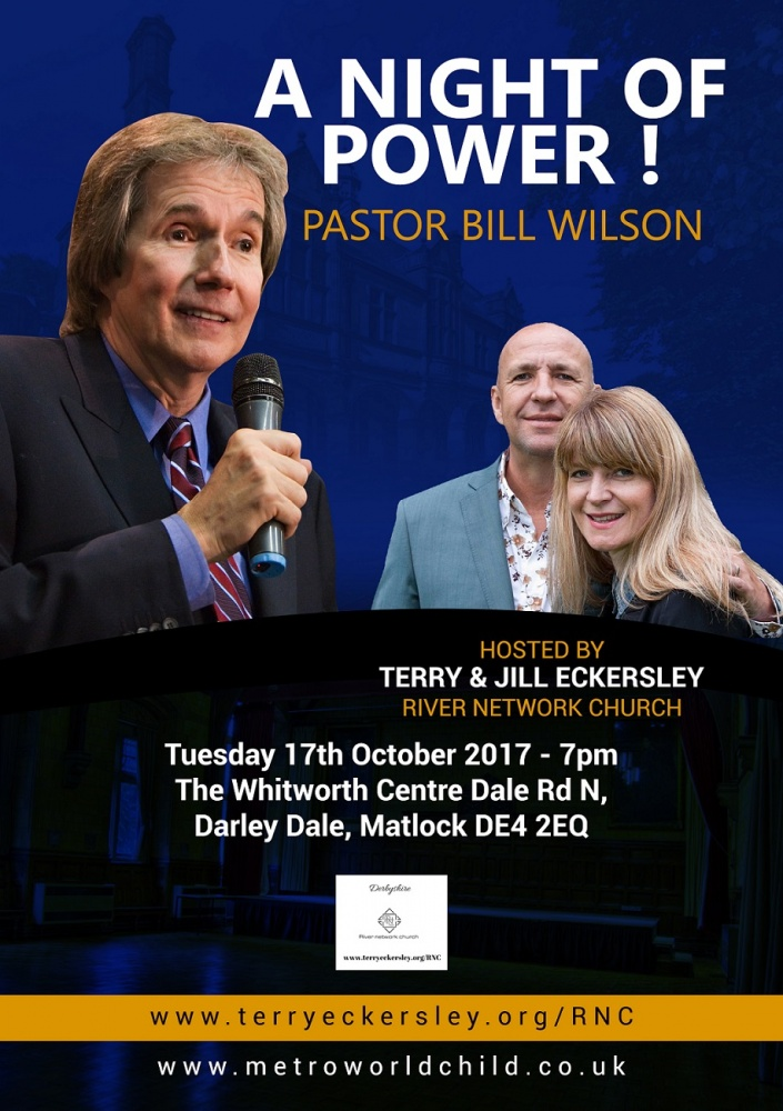 A Night of Power with Pastor Bill Wilson @ The Whitworth Centre And Park | Darley Dale | England | United Kingdom