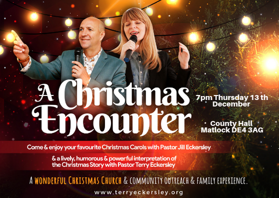 A Christmas Encounter @ County Hall Matlock DE4 3AG