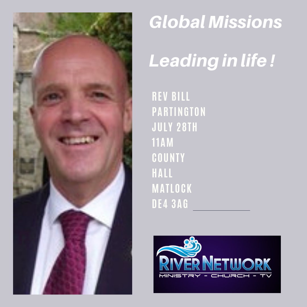 Global Missions  Leading in Life! @ Country Hall Matlock DE4 3AG