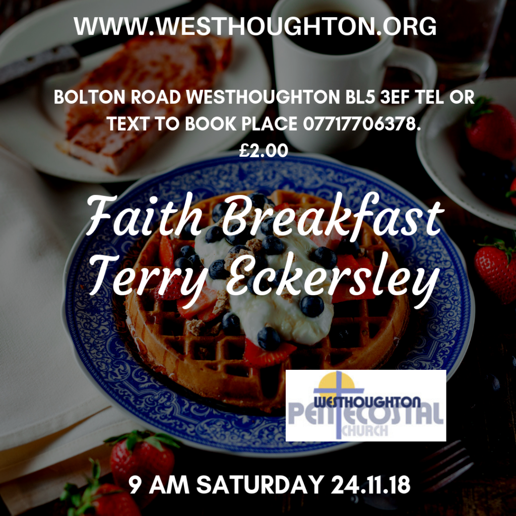 Faith Breakfast @ Bolton Rd. Westhoughton, BL5 3EF